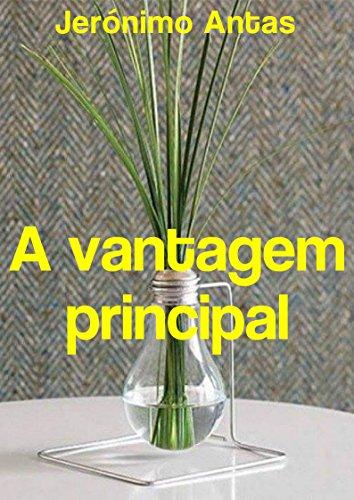 a-vantagem-principal-portuguese-edition