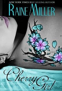 Cherry Girl: A Blackstone Affair Novel (Neil & Elaina) by [Miller, Raine]