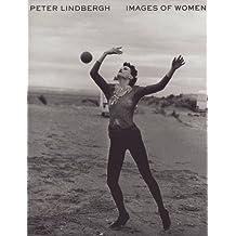 Peter Lindbergh : Images of women