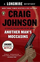 Another Man's Moccasins: A Longmire Mystery by Craig Johnson (2009-05-26)