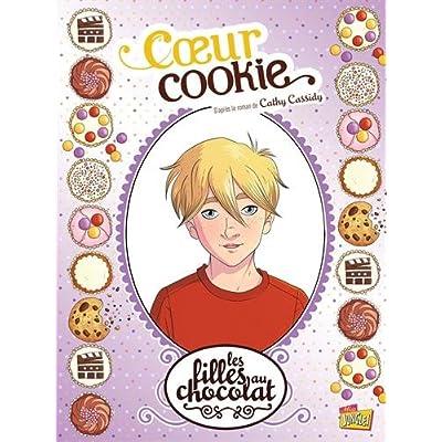 Les Filles au Chocolat T6 - Coeur Cookie