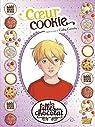 Les Filles au Chocolat, tome 6 : Coeur Cookie (BD) par Sébastien