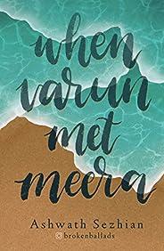 When Varun met Meera: a campus story