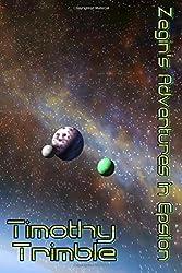 Zegin's Adventures in Epsilon