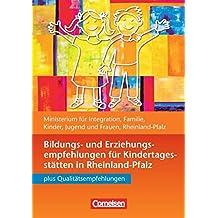 Bildungs- und Erziehungspläne: Bildungs- und Erziehungsempfehlungen Rheinland-Pfalz: Buch. Buch