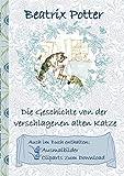 Die Geschichte von der verschlagenen alten Katze (inklusive Ausmalbilder und Cliparts zum Download): Deutsche Erstveröffentlichung: The Sly Old Cat