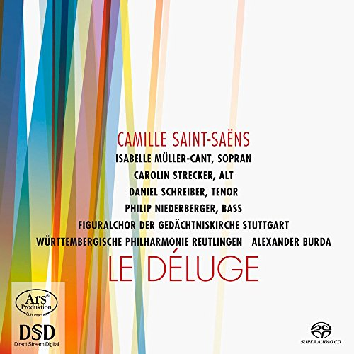 Le Déluge Op.45 - Die Sintflut (Oratorium für Soli, Chor und Orchester)