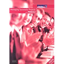 Managing Successful Projects With Prince 2, 2005