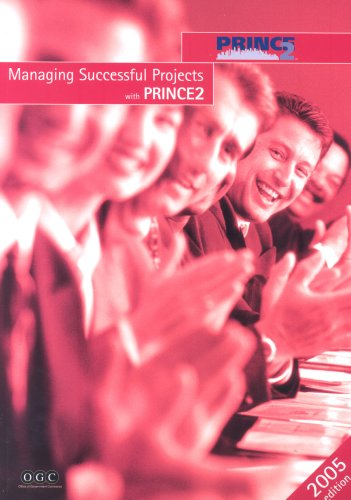 Managing Successful Projects with PRINCE2 par Great Britain: Office of Government Commerce