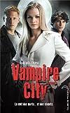 Telecharger Livres Vampire City Tome 5 Le Maitre du chaos (PDF,EPUB,MOBI) gratuits en Francaise