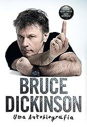 Bruce Dickinson: Uma autobiografia - Para que serve esse botão? (Portuguese Edition)