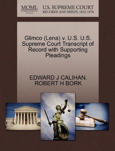 Glimco (Lena) v. U.S. U.S. Supreme Court Transcript of Record with Supporting Pleadings