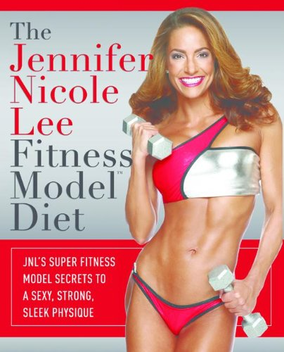 the-jennifer-nicole-lee-fitness-model-diet-english-edition