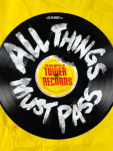 all-things-must-pass-the-rise-and-fall-of-tower-records