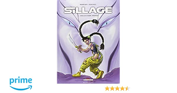 sillage tome 2 collection privee