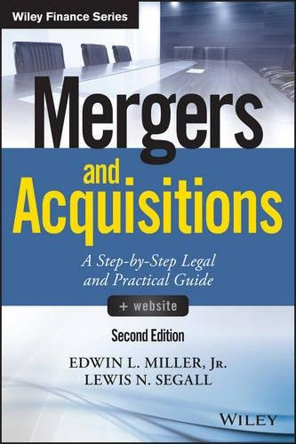 Mergers and Acquisitions, Second Edition: A Step-By-Step Legal and Practical Guide +Website (Wiley Finance)