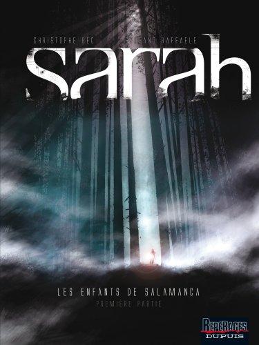 Sarah : Les enfants de Salamanca : Première partie
