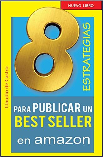 ESTRATEGIAS para PUBLICAR en Amazon (How to self-publish books on Amazon Kindle)