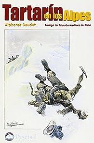 Tartarín en los Alpes par Alphonse Daudet