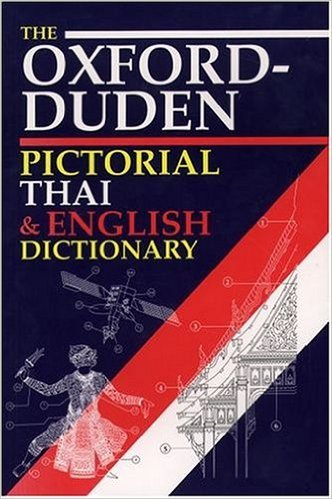 The Oxford-Duden Pictorial Thai & English Dictionary