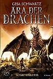 Ära der Drachen - Schattenreiter (Ära-der-Drachen-Reihe, Band 1)