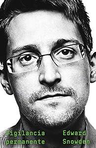Vigilancia permanente par Edward Snowden