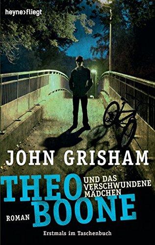 Buchcover Theo Boone und das verschwundene Mädchen: Band 2 (Jugendbücher - Theo Boone, Band 2)
