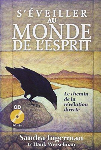 S'veiller au monde de l'esprit (1CD audio)