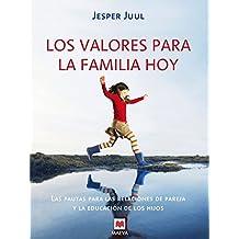 LOS VALORES PARA LA FAMILIA HOY (Otros Libros)