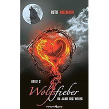 Wolfsfieber 2 - Im Jahr des Wolfs