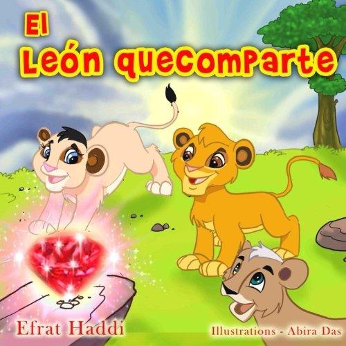 El leon que comparte: Volume 9 (Habilidades sociales para la colección de niños)