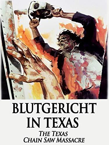 Blutgericht in Texas - The Texas Chain Saw Massacre