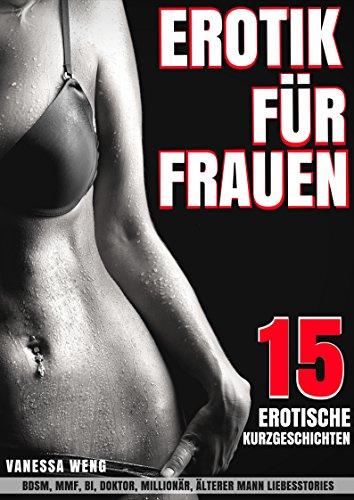 Erotik Für Frauen 15 Erotische Kurzgeschichten Bdsm Mmf Bi