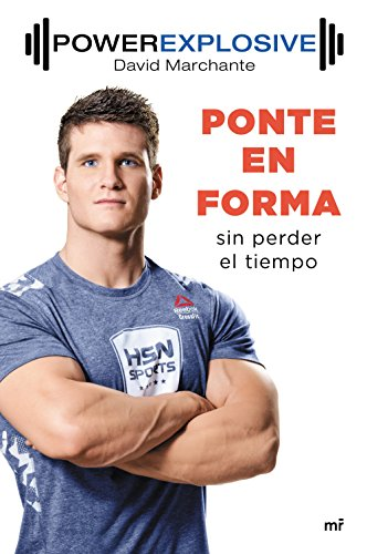 Ponte en forma sin perder el tiempo por David Marchante Domingo