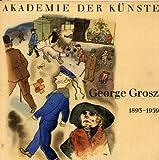 George Grosz 1893 - 1959 - Akademie der Künste