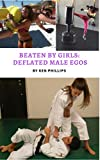Beaten by Girls: Deflated Male Egos