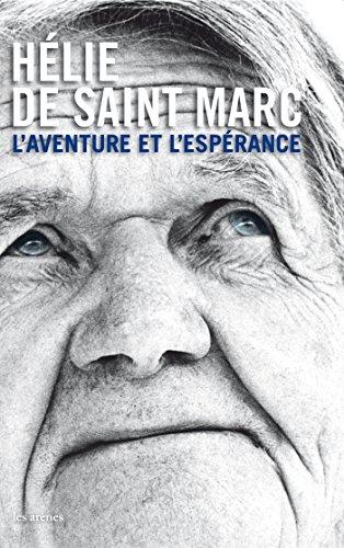L'aventure et l'espérance (avec un DVD) par Hélie de Saint-Marc