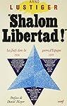Shalom libertad! : Les juifs dans la guerre civile espagnole par Lustiger