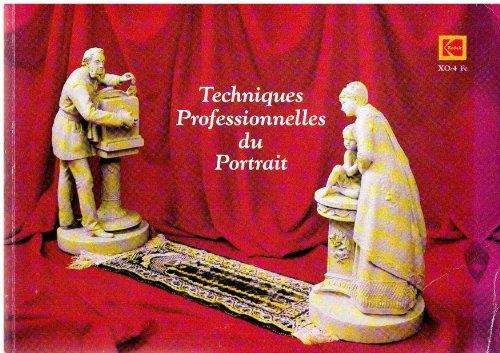 Techniques professionnelles du portrait - édition du centenaire