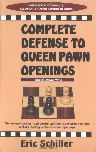 Complete Defense to Queen Pawn Openings (Chess books)