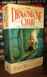 The Dragonbone Chair. Book 1 of Memory, Sorrow and Thorn