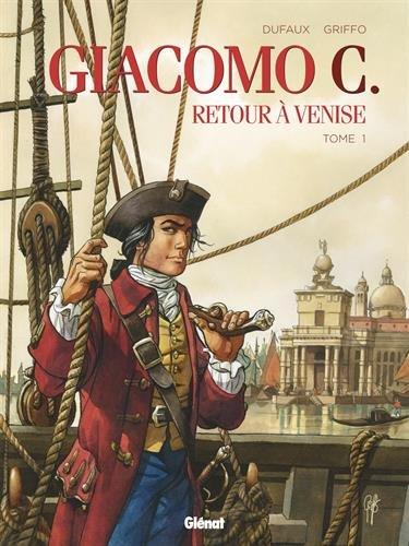 Giacomo C. - Retour  Venise - Tome 01