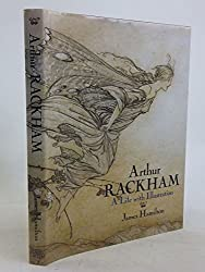 Arthur Rackham: A Life with Illustration by James Hamilton (1990-09-17)
