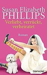 Verliebt, verrückt, verheiratet: Roman (Die Chicago-Stars-Romane 5)