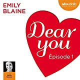 Dear you : Épisode 1
