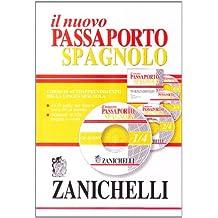 Nuovo passaporto spagnolo. Corso di autoapprendimento della lingua spagnola. Ediz. bilingue. Con 4 CD Audio