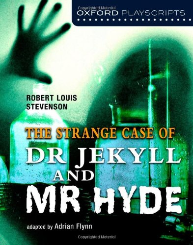 Oxford Playscripts Dr. Jekyll and Mr. Hyde