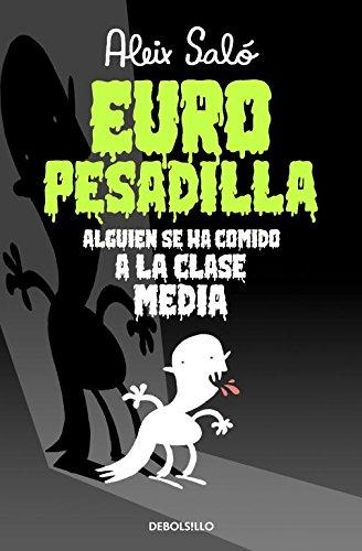Europesadilla: Alguien se ha comido a la clase media (BESTSELLER-COMIC)