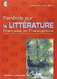 Fenetre sur la litterature française et francophone. Con espansione online. Per le Scuole superiori