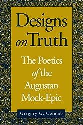 Designs on Truth: Poetics of Augustan Mock-epic